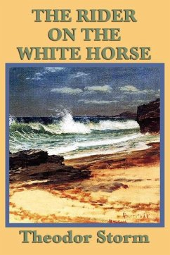 The Rider on the White Horse (eBook, ePUB) - Storm, Theodor