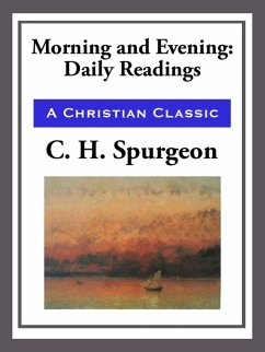 Morning and Evening (eBook, ePUB) - Spurgeon, C. H.