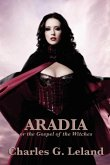 Aradia or the Gospel of the Witches (eBook, ePUB)
