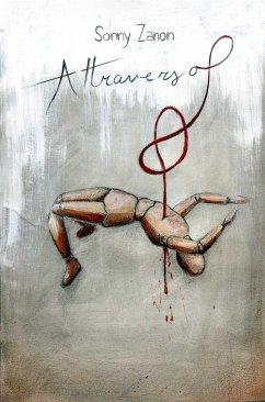 9788826494081 - Sonny Zanon: Attraverso (eBook, ePUB) - Libro