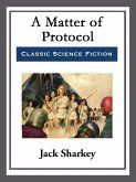 A Matter of Protocol (eBook, ePUB)