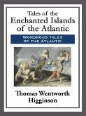 Tales of the Enchanted Islands of the Atlantic (eBook, ePUB)