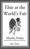 Elsie at the World's Fair (eBook, ePUB)