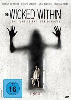 The Wicked Within - Jede Familie hat ihre Dämonen - Guillory,Sienna/Capaldi,Gianni/Roberts,Eric/Hicks