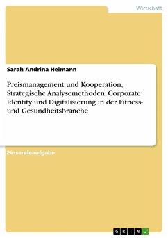 Preismanagement und Kooperation, Strategische A...