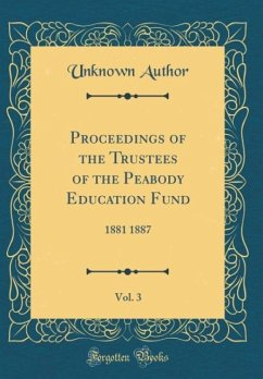 Proceedings of the Trustees of the Peabody Educ...
