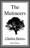 The Mutineers (eBook, ePUB)