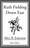 Ruth Fielding Down East (eBook, ePUB)