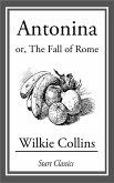 Antonina or, the Fall of Rome (eBook, ePUB)