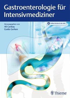 Gastroenterologie für Intensivmediziner (eBook,...