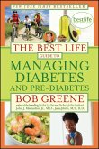 The Best Life Guide to Managing Diabetes and Pre-Diabetes (eBook, ePUB)