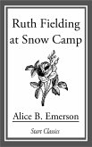 Ruth Fielding at Snow Camp (eBook, ePUB)