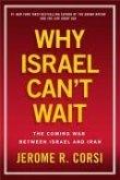 Why Israel Can't Wait (eBook, ePUB)