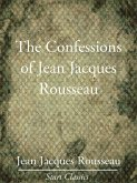 The Confessions of Jean Jacques Rouss (eBook, ePUB)