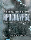 Field Guide to the Apocalypse (eBook, ePUB)