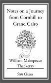 Notes on a Journey from Cornhill to Grand Cairo (eBook, ePUB)