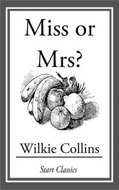 Miss or Mrs? (eBook, ePUB) - Collins, Wilkie