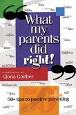 What My Parents Did Right! (eBook, ePUB)