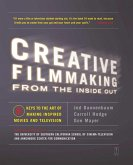 Creative Filmmaking from the Inside Out (eBook, ePUB)