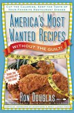 America's Most Wanted Recipes Without the Guilt (eBook, ePUB)