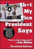 Sh*t My Vice-President Says (eBook, ePUB)