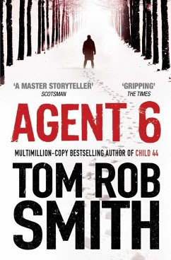 Agent 6 (eBook, ePUB) - Smith, Tom Rob
