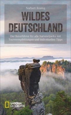 Wildes Deutschland - Rosing, Norbert