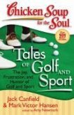Chicken Soup for the Soul: Tales of Golf and Sport (eBook, ePUB)
