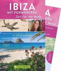 Ibiza mit Formentera - Zeit für das Beste - Lendt, Christine; Zaglitsch, Hans