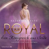 Ein Königreich aus Seide / Royal Bd.2 (MP3-Download)