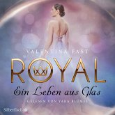Ein Leben aus Glas / Royal Bd.1 (MP3-Download)