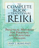The Complete Book of Traditional Reiki (eBook, ePUB)