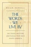 The Words We Live By (eBook, ePUB)
