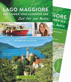 Lago Maggiore mit Comer und Luganer See - Zeit für das Beste - Nenzel, Nana Claudia; Kustos, Norbert