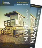 National Geographic Reiseführer Miami und Florida Keys: Ein Reiseführer zu allen Sehenswürdigkeiten der Florida Keys und Miami mit detailreicher Karte zum Herausnehmen.