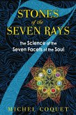 Stones of the Seven Rays (eBook, ePUB)
