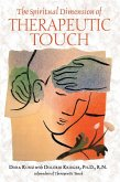 The Spiritual Dimension of Therapeutic Touch (eBook, ePUB)
