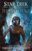Star Trek: The Next Generation: The Lost Era: The Buried Age (eBook, ePUB)