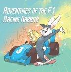Adventures Of The F.1 Racing Rabbits (eBook, ePUB)