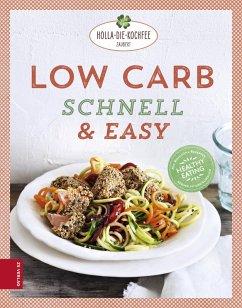 Low Carb schnell & easy (eBook, ePUB) - Hola-Schneider, Petra