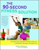 The 90-Second Fitness Solution (eBook, ePUB)
