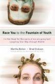 Race You to the Fountain of Youth (eBook, ePUB)