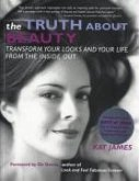 The Truth About Beauty (eBook, ePUB)