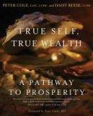 True Self, True Wealth (eBook, ePUB)