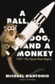A Ball, a Dog, and a Monkey (eBook, ePUB)