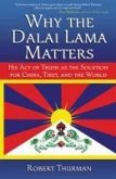 Why the Dalai Lama Matters (eBook, ePUB)