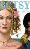 Betsy and the Emperor (eBook, ePUB)