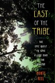 The Last of the Tribe (eBook, ePUB)