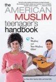 The American Muslim Teenager's Handbook (eBook, ePUB)