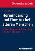 Hörminderung und Tinnitus bei älteren Menschen (eBook, PDF)